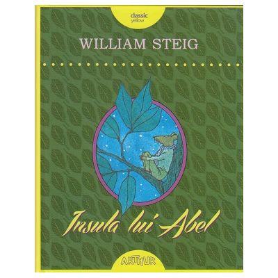 Insula lui Abel ( Editura: Arthur, Autor: William Steig ISBN 978-606-788-192-9 )