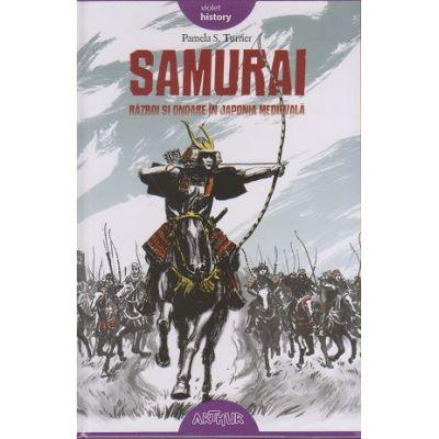 Samurai. Razboi si onoare in Japonia Medievala ( Editura: ART Grup editorial, Autor: Pamela S. Turner, ISBN 9786067882292 )