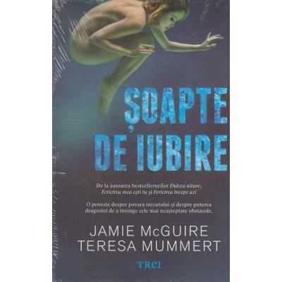 Soapte de iubire ( Editura: Trei, Autor: Jamie McGuire, Teresa Mummert, ISBN 978-606-400-179-5 )