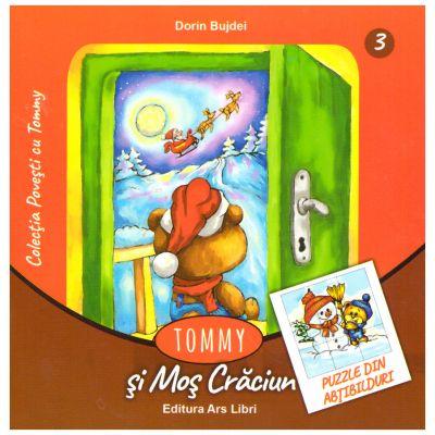 Tommy si Mos Craciun ( editura: Ars Libri, autor: Dorin Bujdei, ISBN 978-606-36-0530-7 )