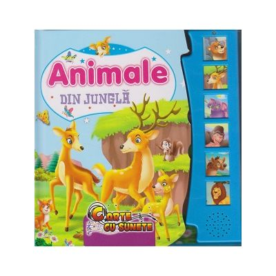 Animale din jungla. Carte cu sunete ( Editura: Flamingo, ISBN 978-606-713-106-2 )