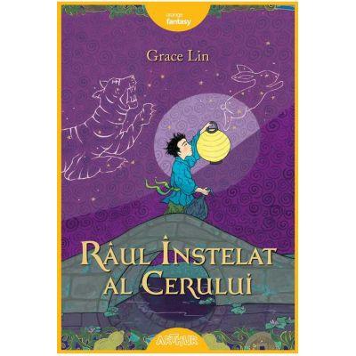 Raul Instelat al Cerului ( Editura: Arthur, Autor: Grace Lin, ISBN 978-606-788-274-2 )
