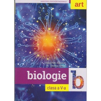 Biologie. Manual pentru clasa a V-a ( Editura: Art Grup editorial, Autori: Irina Pop-Pacurar, Dorina Podar ISBN 9786067103571 )