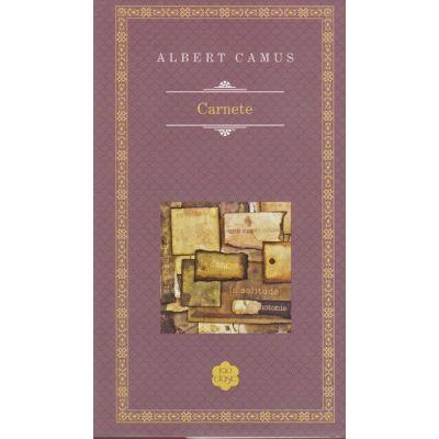 Carnetele ( Editura: Rao, Autor: Albert Camus, ISBN 978-606-609-505-1 )
