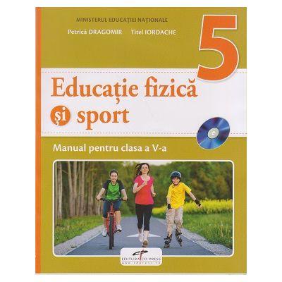 Educatie fizica si sport Manual pentru clasa a V-a ( Editura: CD Press, Autori: Petrica Dragomir, Titel Iordache ISBN 978-606-528-368-8 )