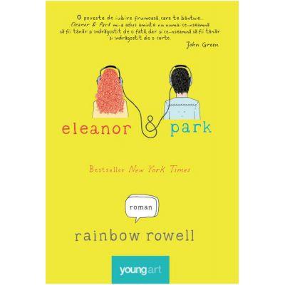 Eleanor&Park ( Editura: Art Grup editorial, Autor: Rainbow Rowell, ISBN 9786069396247 )