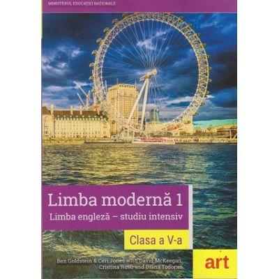 Limba moderna 1 Limba engleza - studiu intensiv clasa a V-a + CD( Editura: Art, Autori: Ben Goldstein, Ceri Jones with David McKeegan ISBN 978-606-710-492-9 )