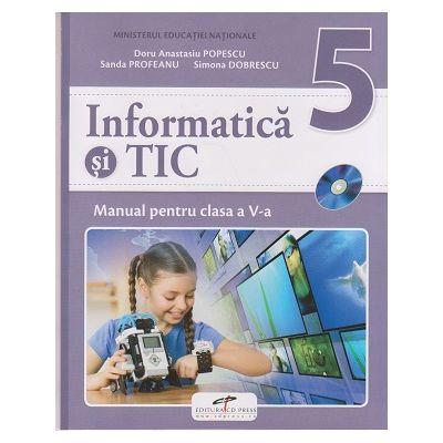 Informatica si TIC Manual pentru clasa a V-a ( Editura: CD Press, Autori: Doru Anastasiu Popescu, Sanda Profeanu, Simona Dobrescu ISBN 9786065283367 )