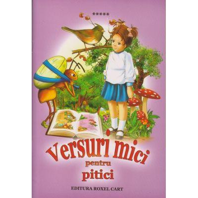 Versuri mici pentru pitici ( Editura: Roxel Cart ISBN 978-606-753-071-1 )
