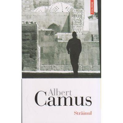 Strainul ( Editura: Polirom, Autor: Albert Camus, ISBN 9789734671403 )