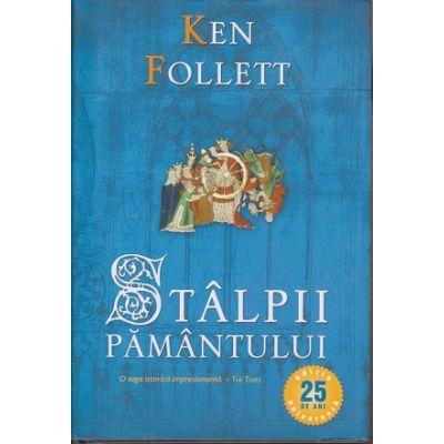 Stalpii pamantului ( Editura: Rao, Autor: Ken Follett, ISBN 9786066095778 )