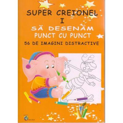 Super Creionel I. Sa desenam punct cu punct. 56 de imagini distractive ( Editura: Carta Atlas, ISBN 978-606-8911-17-5)