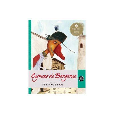 Cyrano de Bergerac. Repovestire de Stefano Benni. Dupa o dramă scrisă de Edmond Rostand ( Editura: Curtea Veche ISBN 978-606-44-0066-6 )