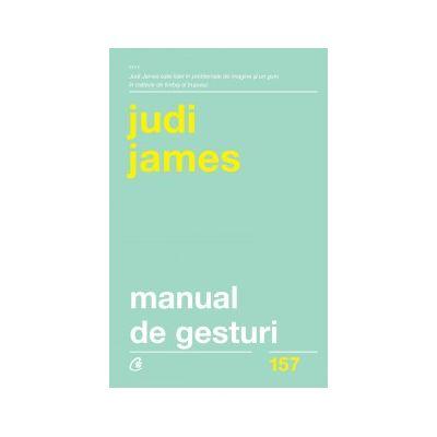Manual de gesturi ( Editura: Curtea Veche, Autor: Judi James, ISBN 978-606-44-0056-7)
