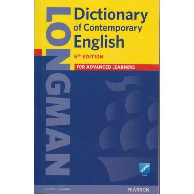 Dictionary of Contemporary English 6th Edition For Advanced Learners ( Editura: Pearson ISBN 9781447954200 )