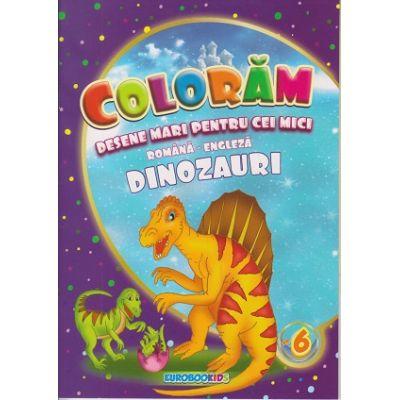 Coloram! Desene mari pentru cei mici. Romana-engleza. Dinozauri ( Editura: Eurobookids ISBN 978-606-8373-92-8)