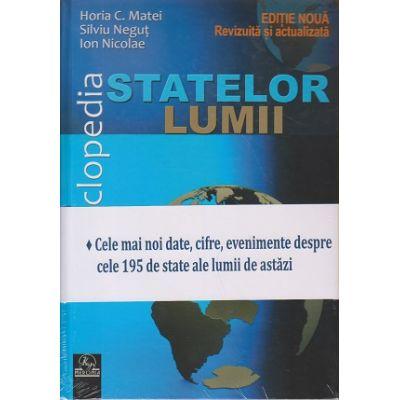 Enciclopedia statelor lumii 2018 ( Editura: Meronia, Autori: Horia C. Matei, Silviu Negut, Ion Nicolae ISBN 978-606-750-030-1 )