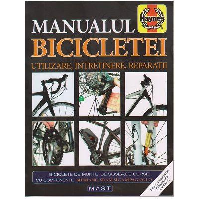 Manualul bicicletei. Utilizare, intretinere, reparatii ( Editura: Mast, Autori: James Witts, Mark Storey ISBN 978-606-649-097-9)