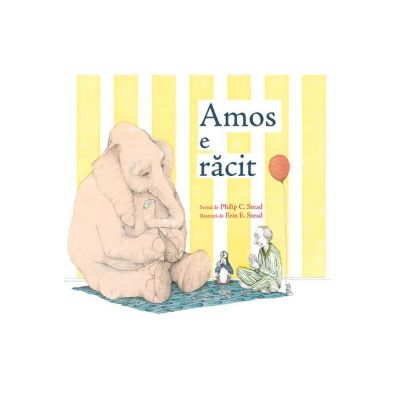Amos e racit ( Editura: Arthur, Autor: Philip C. Stead ISBN 978-606-788-325-1 )