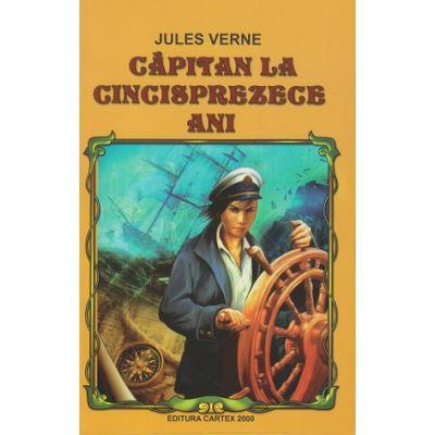Capitan la cincisprezece ani ( Editura: Cartex 2000, Autor: Jules Verne ISBN 9789731046891 )