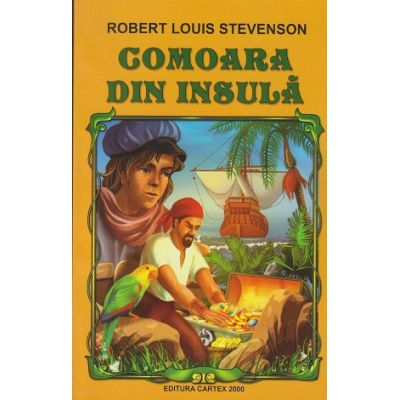 Comoara din Insula ( Editura: Cartex 2000, Autor: Robert Louis Stevenson ISBN 9789731045436 )