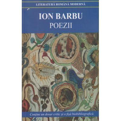 Poezii Ion Barbu ( Editura: Cartex, Autor: Ion Barbu ISBN 9789731046938 )