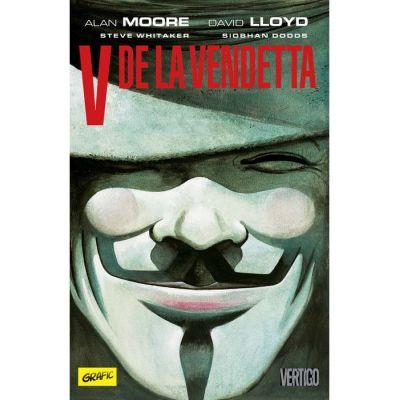 V de la vendetta ( Editura: Art Grup editorial, Autori: Alan Moore, David LLoyd ISBN 9786067105421)