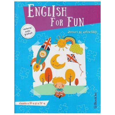 Englih for Fun clasele 3 si 4 + material audio gratuit ( Editura: Booklet ISBN 978-606-590-560-3 )