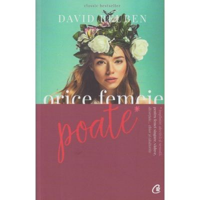 Orice femeie poate ( Editura: Curtea Veche, Autor: David Reuben ISBN 978-606-44-0053-6 )