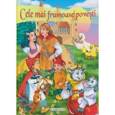Cele mai frumoase povesti( Editura: Flamingo ISBN 973-7949-04-8 )