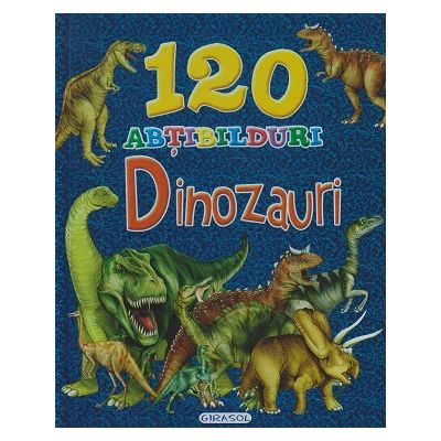 Carte de colorat cu 120 abtibilduri Dinozauri(albastra)(Editura: Girasol ISBN 978-606-525-674-3 )