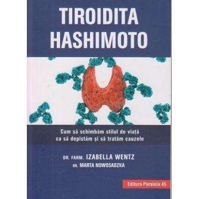 Tiroida Hashimoto ( Editura: Paralela 45, Autor: Izabella Wentz ISBN 978-973-47-2732-2 )