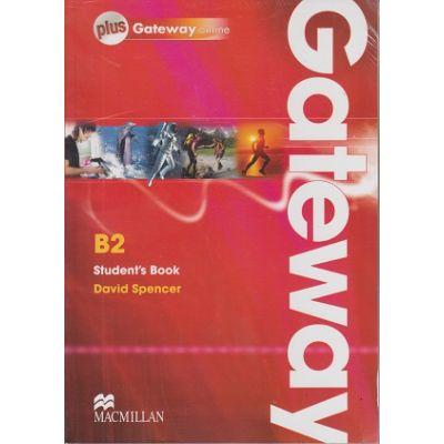 Gateway B2 Student's Book Plus Gateway online( Editura: Macmillan, Autor: David Spencer, ISBN 978-0-230-41761-8 )