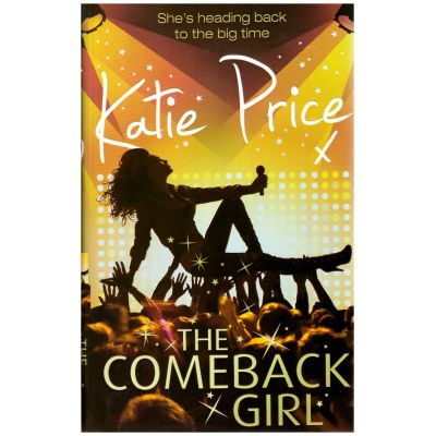 The Comeback Girl ( Editura: Century/Books Outlet, Autor: Katie Price ISBN 9781846054884 )