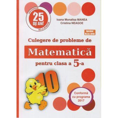 Culegere de probleme de Matematica pentru clasa a 5-a ( Puisor) ( Editura: Logos Junior, Autor(i): Ioana Monalisa Manea, Cristina Neagoe ISBN 978-973-7619-79-2 )