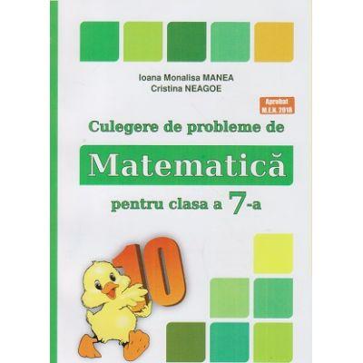 Culegere de probleme de Matematica pentru clasa a 7-a ( Puisor ) ( Editura: As. Unicum, Autor(i): Ioana Monalisa Manea, Cristina Neagoe ISBN 978-606-8617-15-2 )