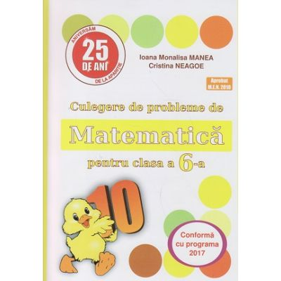 Culegere de probleme de Matematica pentru clasa a 6 a (Puisor)(Editura: Logos Junior, Autor(i): Ioana Monalisa Manea, Cristina Neagoe ISBN 9789737619853 )