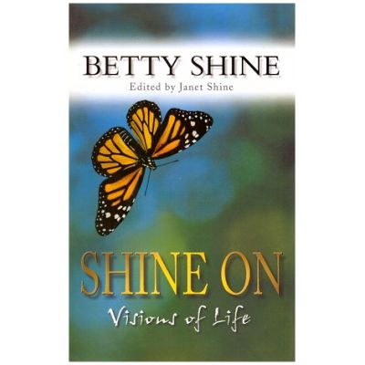 Shine on Vision of Life ( Editura: Harper Collins/Books Outlet, Autor: Betty Shine, ISBN 9780007160815 )