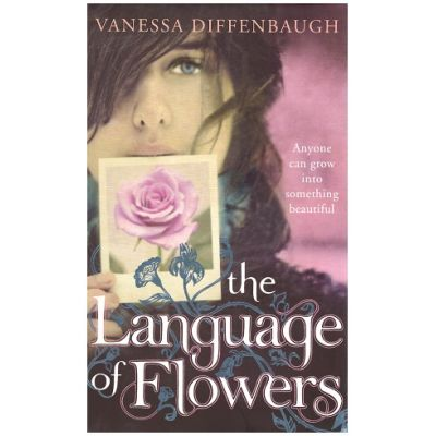 The language of Flowers ( Editura: Outlet - carte lima engleza, Autor: Vanessa Diffenbaugh ISBN 978-0-230-75258-0)