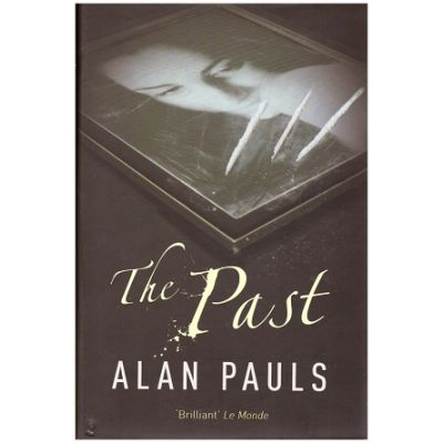The Past ( Editura: Vintage/Books Outlet, Autor: Alan Pauls ISBN 9781843432203)