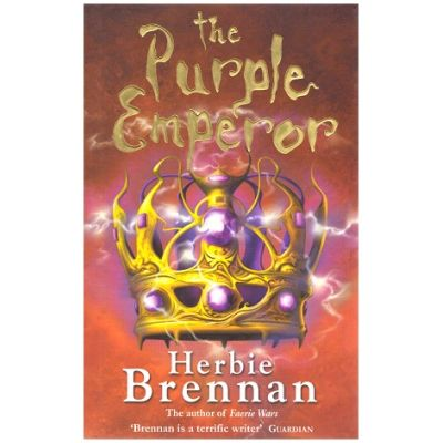 The Purple Emperor ( Editura: Outlet - carte limba engleza, Autor: Herbie Brennan ISBN 0747574790 )