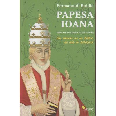 Papesa Ioana(Editura: Vellant, Autor: Emmanouil Roidis ISBN 978-606-980-037-9)