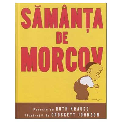 Samanta de morcov(Editura: Art, Autor: Ruth Krauss ISBN 9786067883121 )