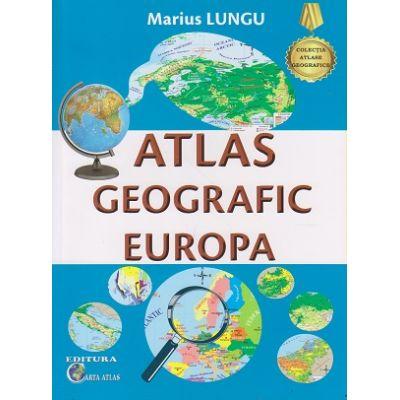 Atlas geografic Europa(Editura: Carta Atlas, Autor: Marius Lungu ISBN 978-6068911-21-2 )