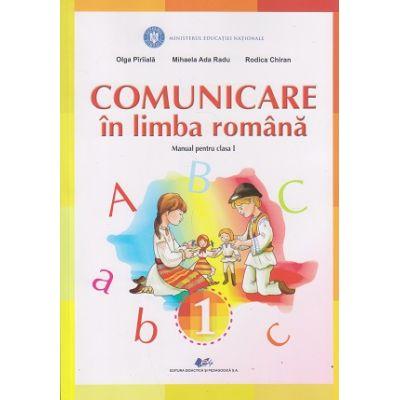 Comunicare in limba romana Manual pentru clasa I(Paraiala)(Editura: Didactica si Pedagogica, Autor(i): Olga Paraiala, Mihaela Ada Radu, Rodica Chiran ISBN 978-606-31-0598-2)