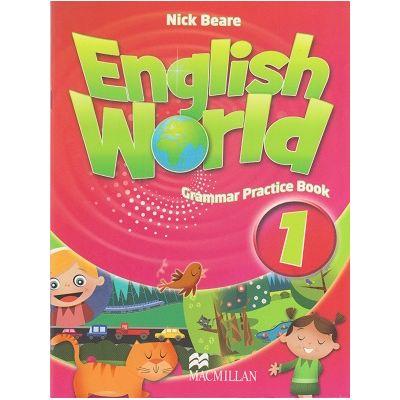 English World 1 Grammar Practice Book (Editura: Macmillan, Autor: Nick Beare ISBN 9780230032040 )