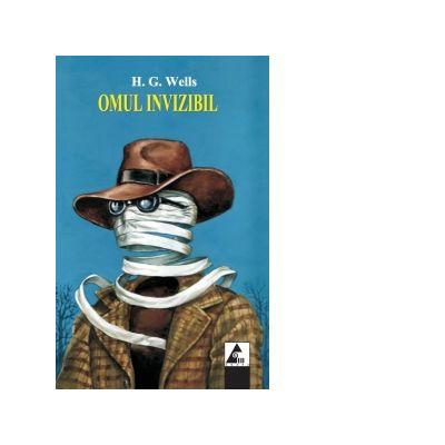 Omul invizibil ( Editura: Agora, Autor: H. G. Wells ISBN 978-606-8391-36-6)