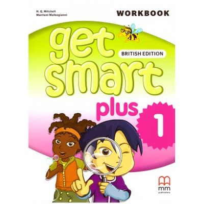Get Smart Plus 1 Workbook + CD-ROM British Edition ( editura: MM Publications, autori: H. Q. Mitchell, Marileni Malkogianni, ISBN 9786180521504)