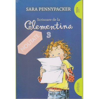 Scrisoare de la Clementina 3 (Editura: Arthur, Autor: Sara Pennypacker 9786067883077)