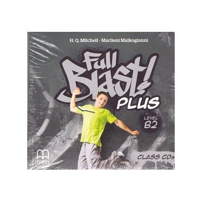 Full Blast! Plus Level B2 Class CDs ( Editura: MM Publications, Autori: H. Q. Mitchell, Marileni Malkogianni ISBN 978-618-05-2584-7)